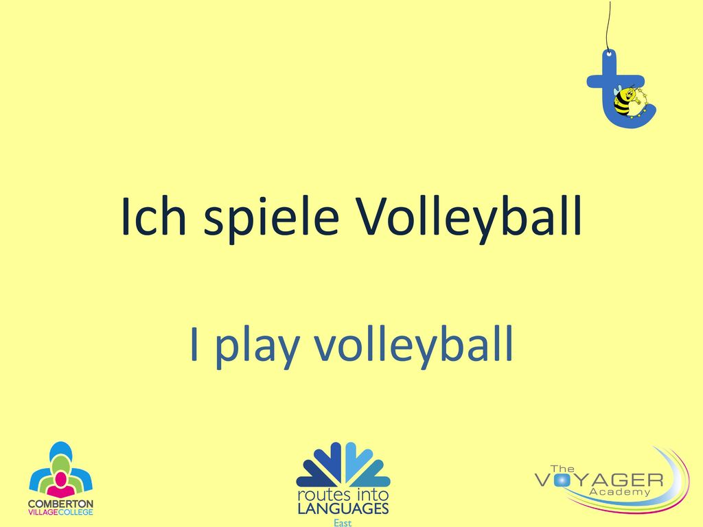 Ich spiele Volleyball I play volleyball
