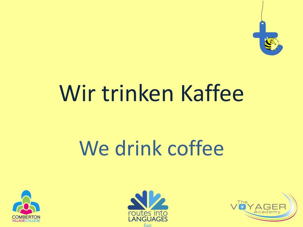 Wir trinken Kaffee We drink coffee