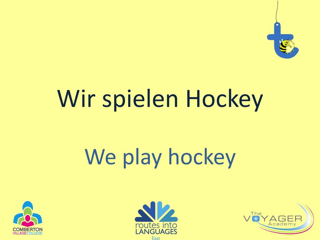 Wir spielen Hockey We play hockey
