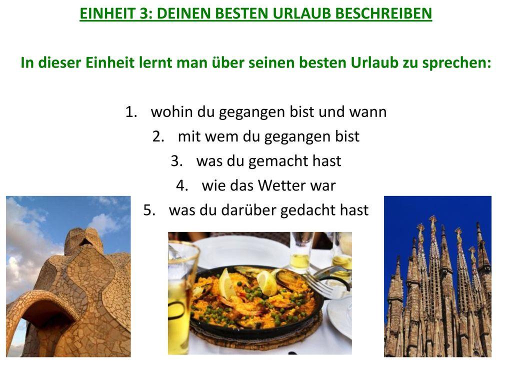 EINHEIT 3: DEINEN BESTEN URLAUB BESCHREIBEN