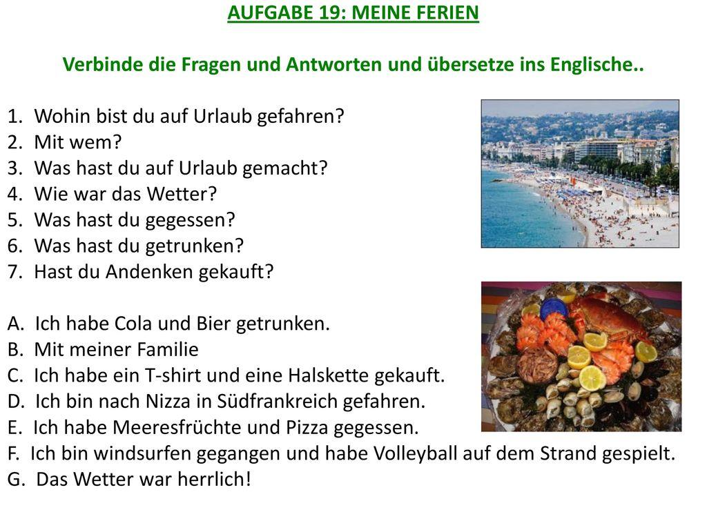 Verbinde die Fragen und Antworten und übersetze ins Englische..