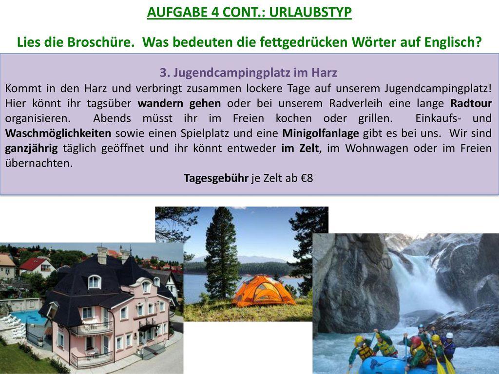 AUFGABE 4 CONT.: URLAUBSTYP 3. Jugendcampingplatz im Harz