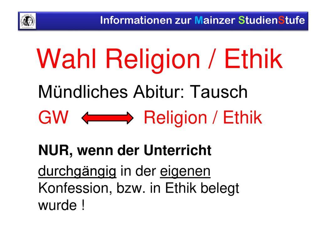 Wahl Religion / Ethik Mündliches Abitur: Tausch GW Religion / Ethik