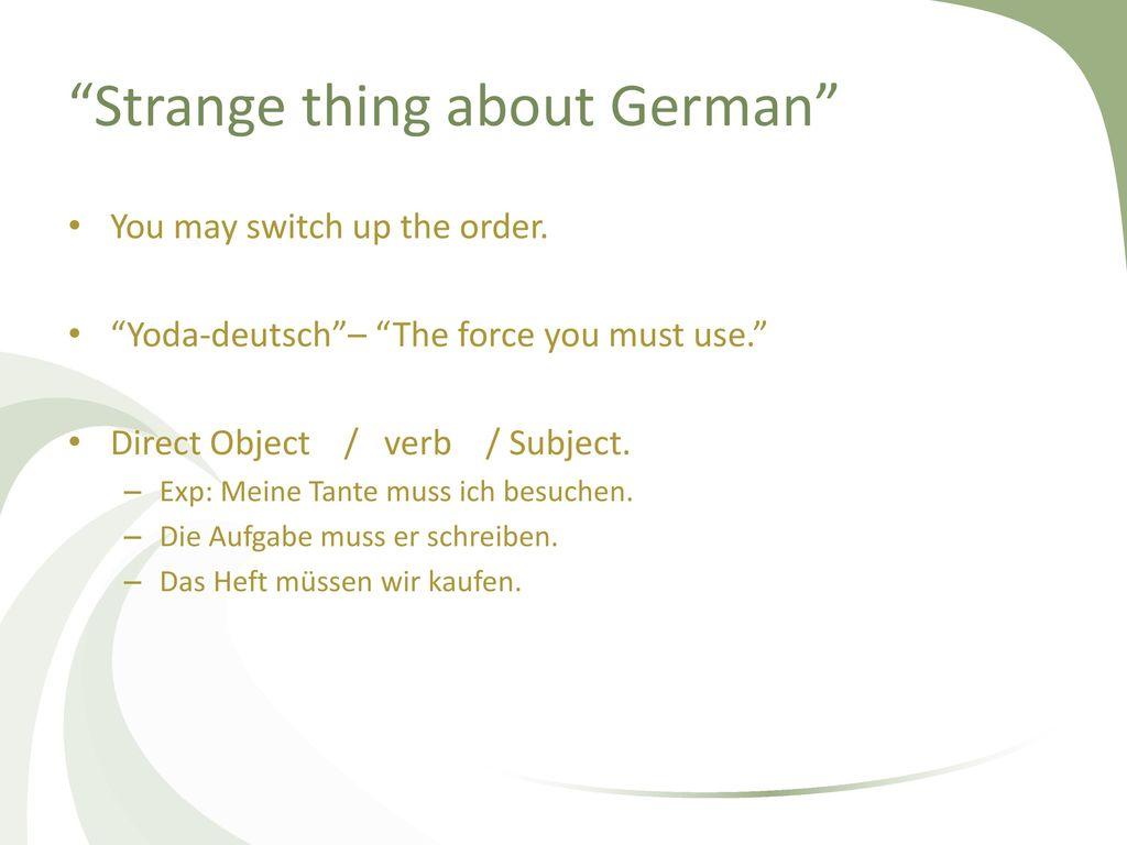 Strange thing about German