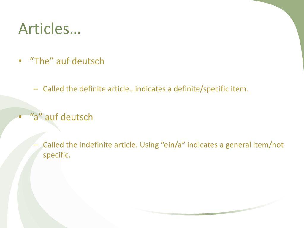 Articles… The auf deutsch a auf deutsch