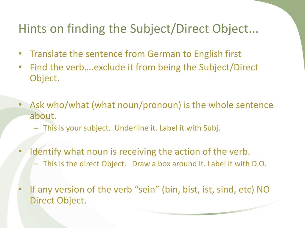 Hints on finding the Subject/Direct Object...