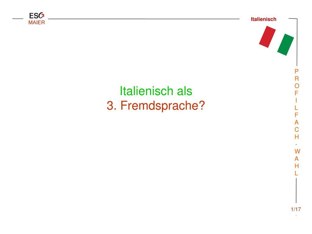 Italienisch als 3. Fremdsprache