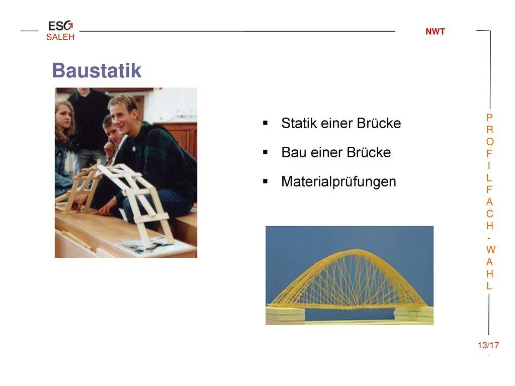 Baustatik Statik einer Brücke Bau einer Brücke Materialprüfungen