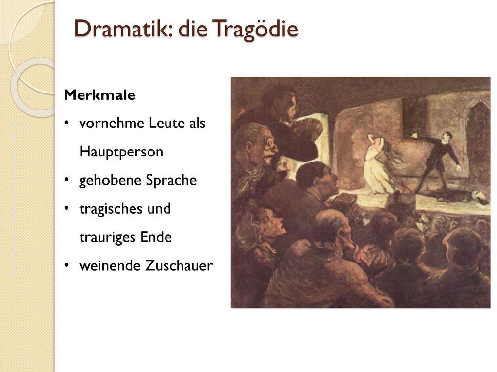 Dramatik: die Tragödie