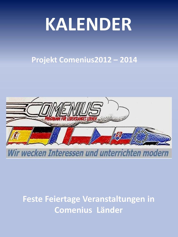 Feste Feiertage Veranstaltungen in Comenius Länder
