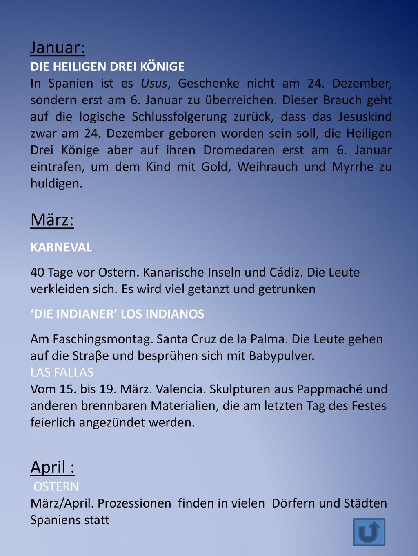Januar: März: April : DIE HEILIGEN DREI KÖNIGE