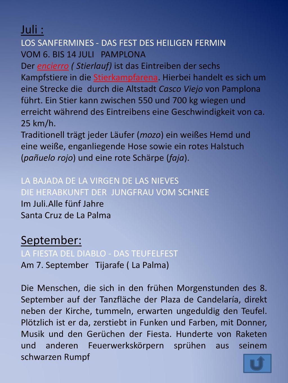 Juli : September: LOS SANFERMINES - DAS FEST DES HEILIGEN FERMIN