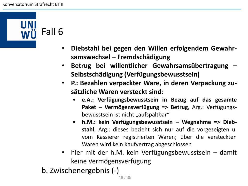 Fall 6 b. Zwischenergebnis (-)