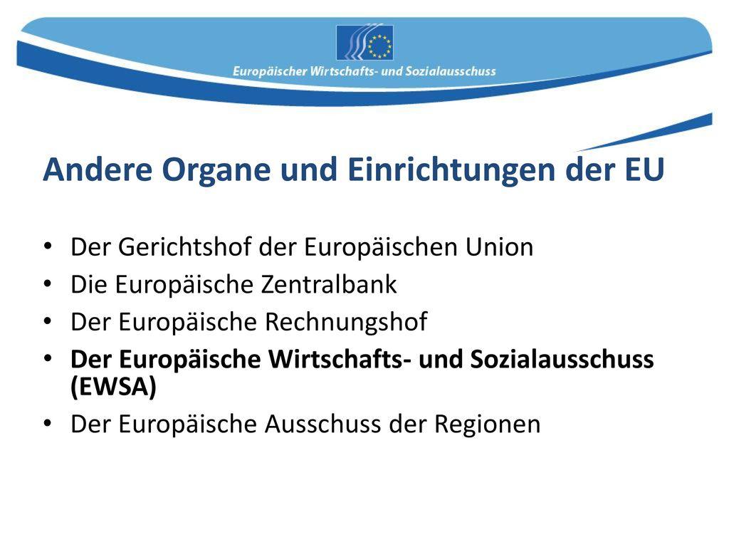 Andere Organe und Einrichtungen der EU