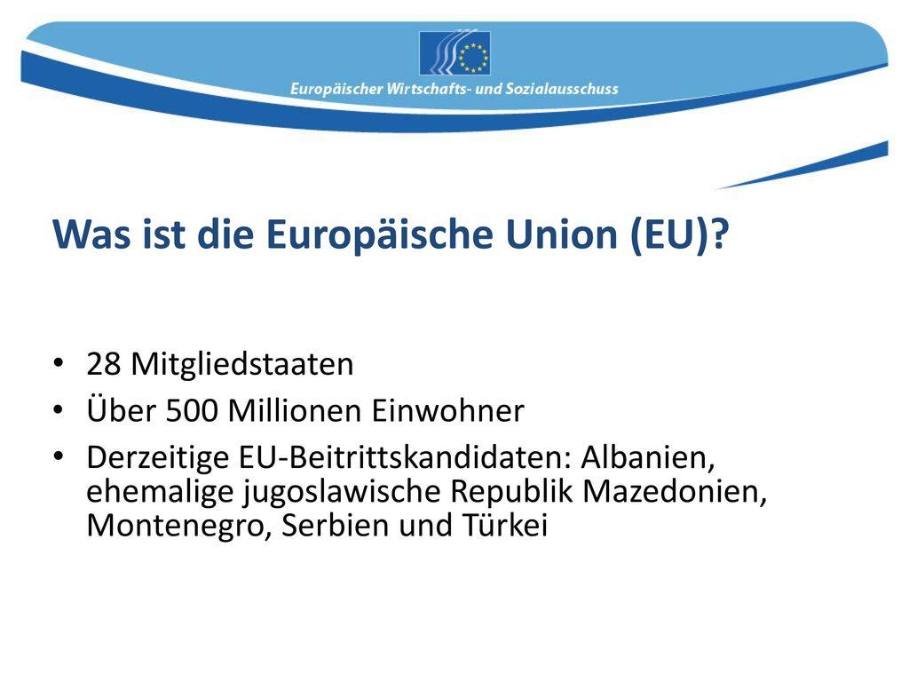 Was ist die Europäische Union (EU)