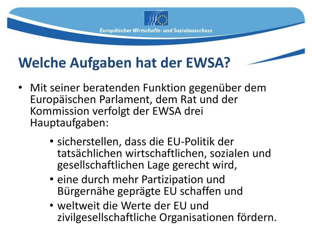 Welche Aufgaben hat der EWSA