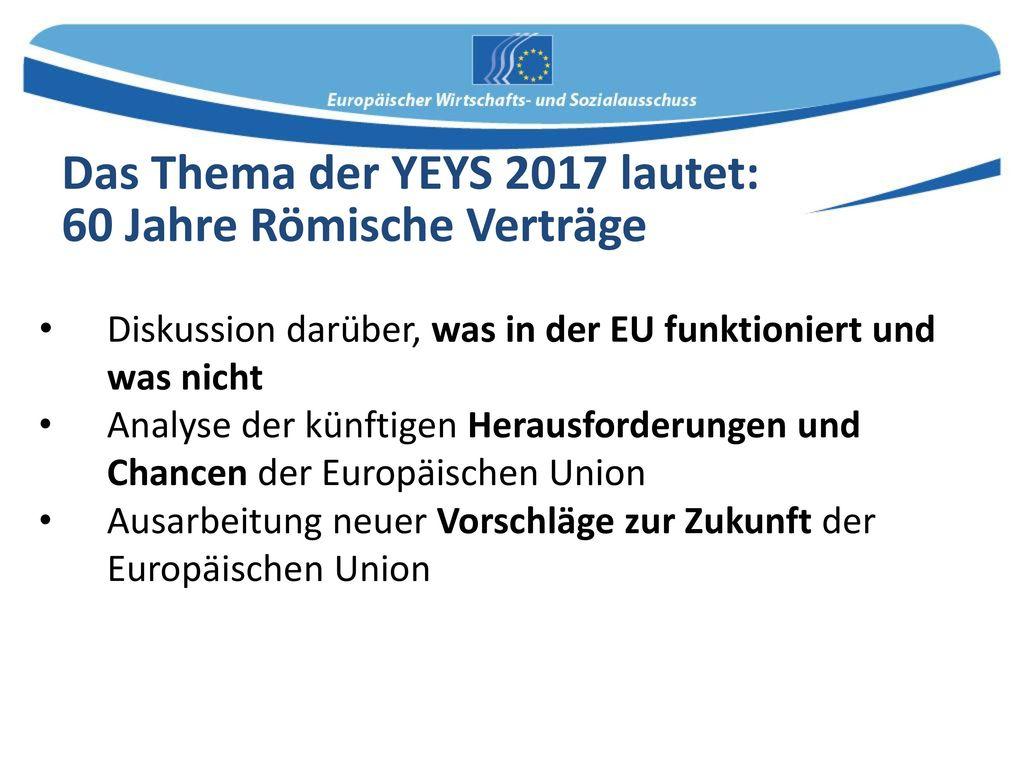 Das Thema der YEYS 2017 lautet: 60 Jahre Römische Verträge