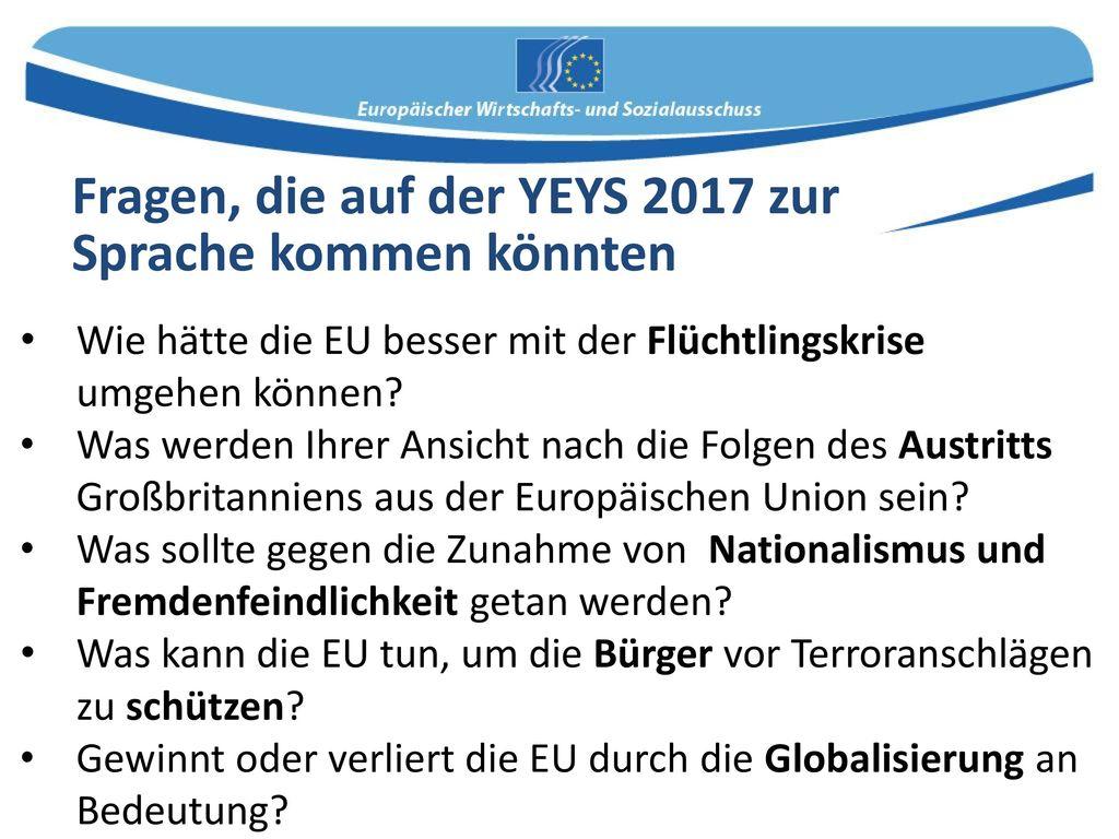 Fragen, die auf der YEYS 2017 zur Sprache kommen könnten