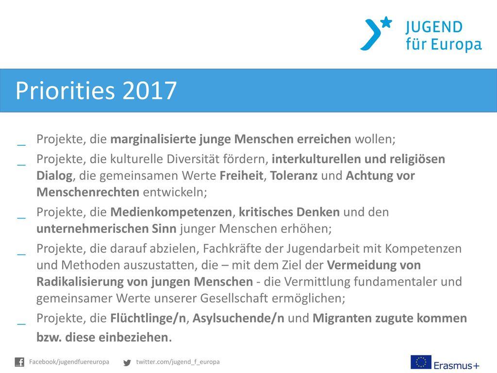 Priorities 2017 Projekte, die marginalisierte junge Menschen erreichen wollen;