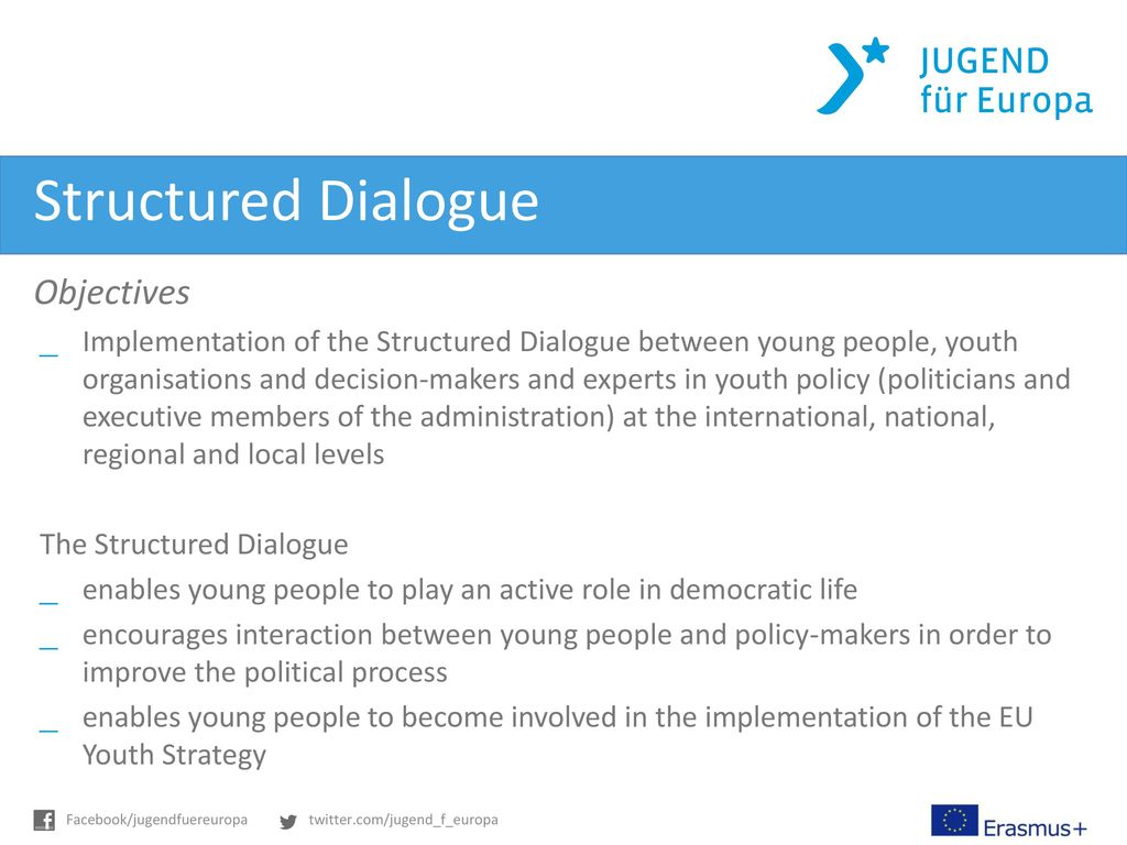Structured Dialogue Objectives