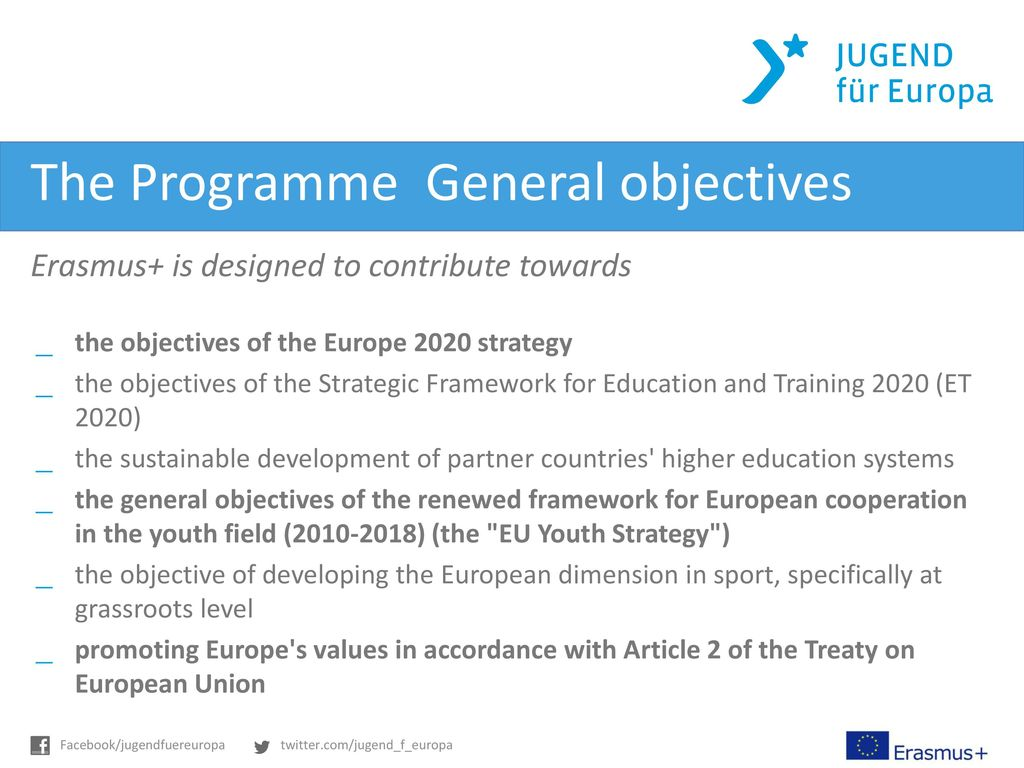 The Programme  General objectives