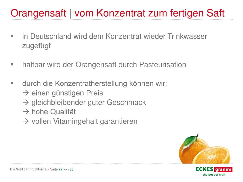 Orangensaft | vom Konzentrat zum fertigen Saft