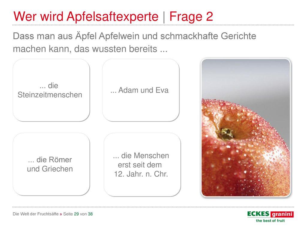 Wer wird Apfelsaftexperte | Frage 2