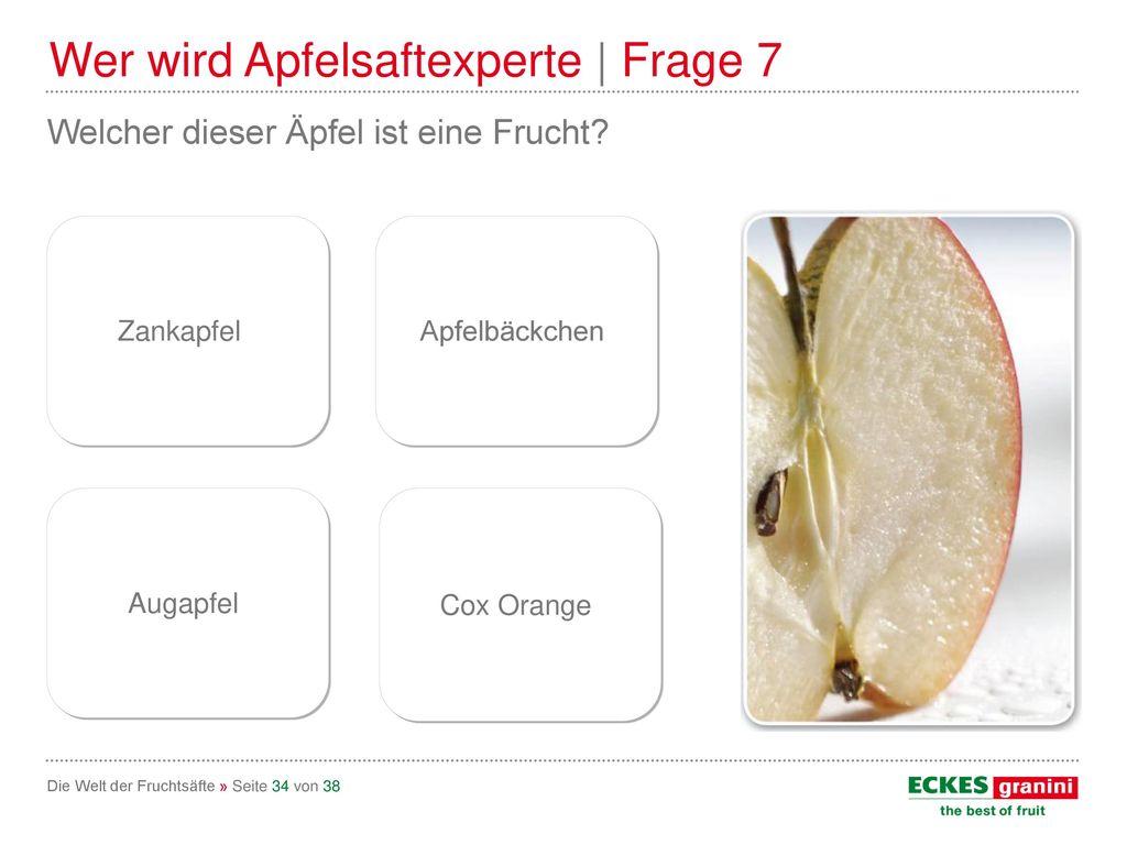 Wer wird Apfelsaftexperte | Frage 7