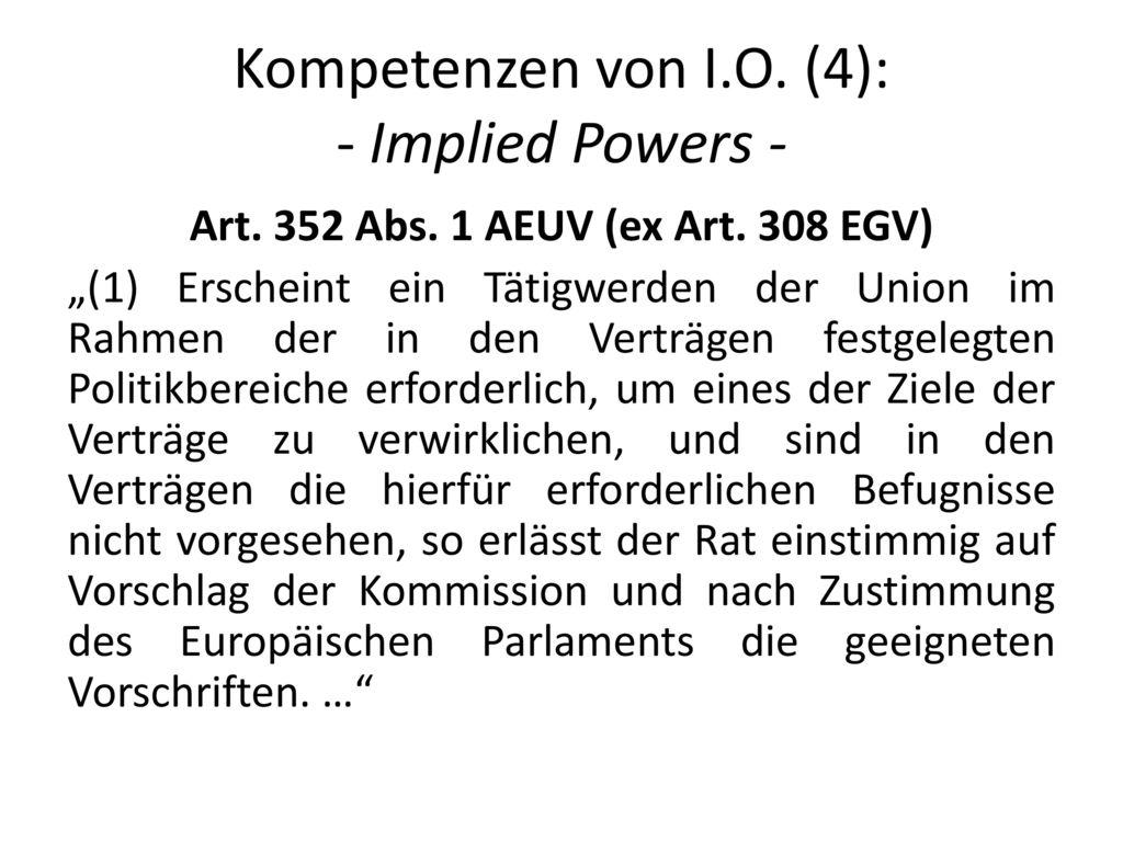 Kompetenzen von I.O. (4): - Implied Powers -