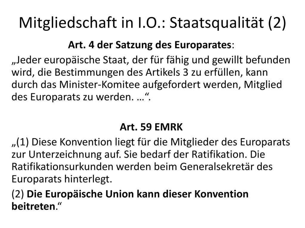 Mitgliedschaft in I.O.: Staatsqualität (2)
