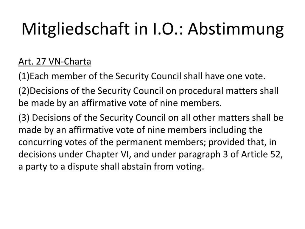 Mitgliedschaft in I.O.: Abstimmung