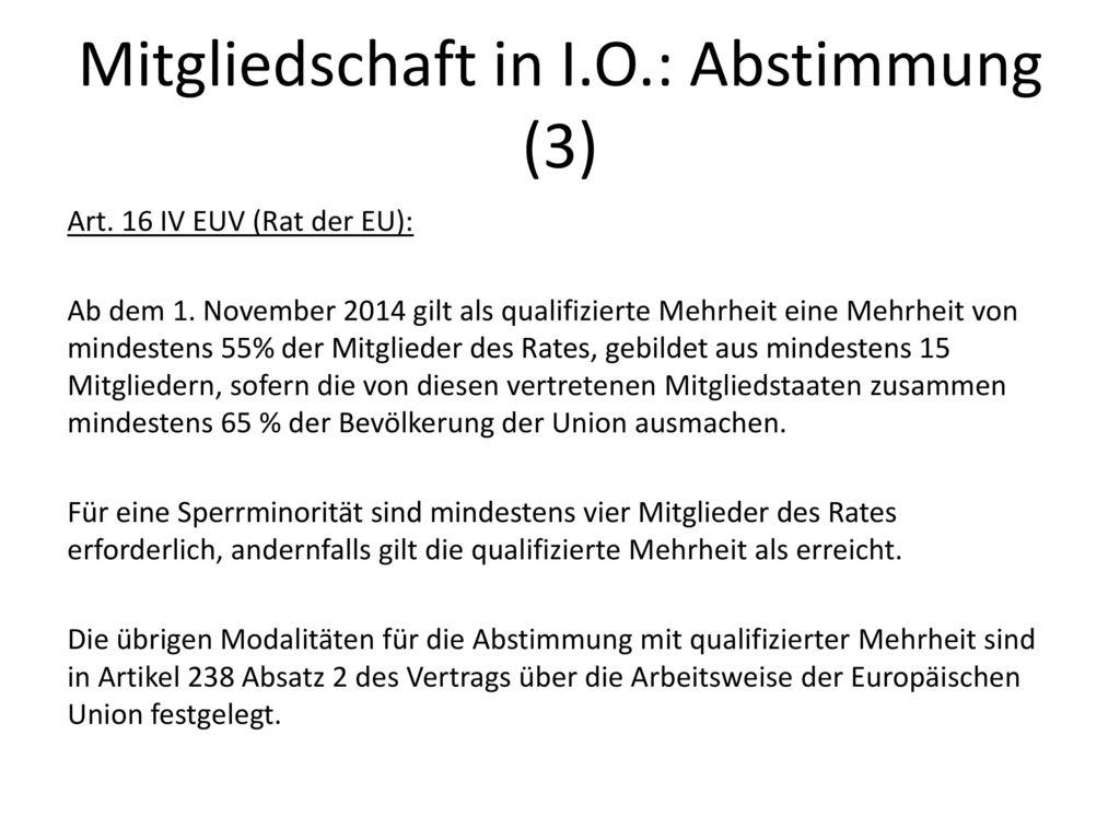 Mitgliedschaft in I.O.: Abstimmung (3)