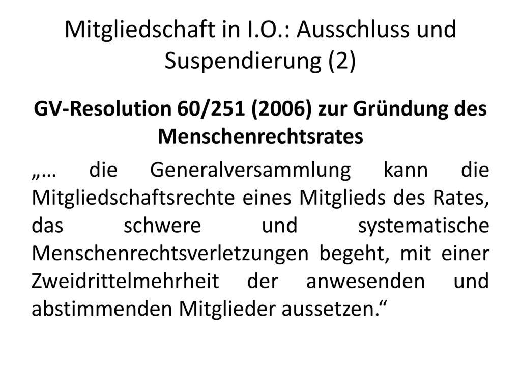 Mitgliedschaft in I.O.: Ausschluss und Suspendierung (2)