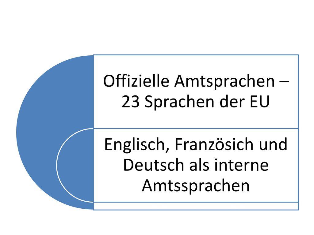 Offizielle Amtsprachen – 23 Sprachen der EU