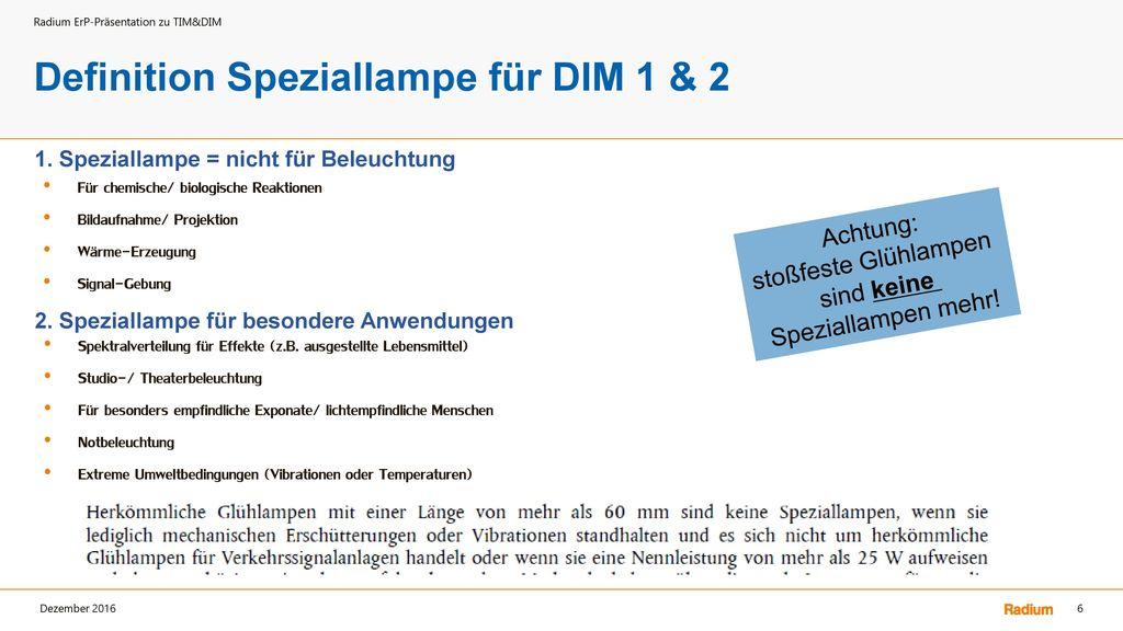 Definition Speziallampe für DIM 1 & 2