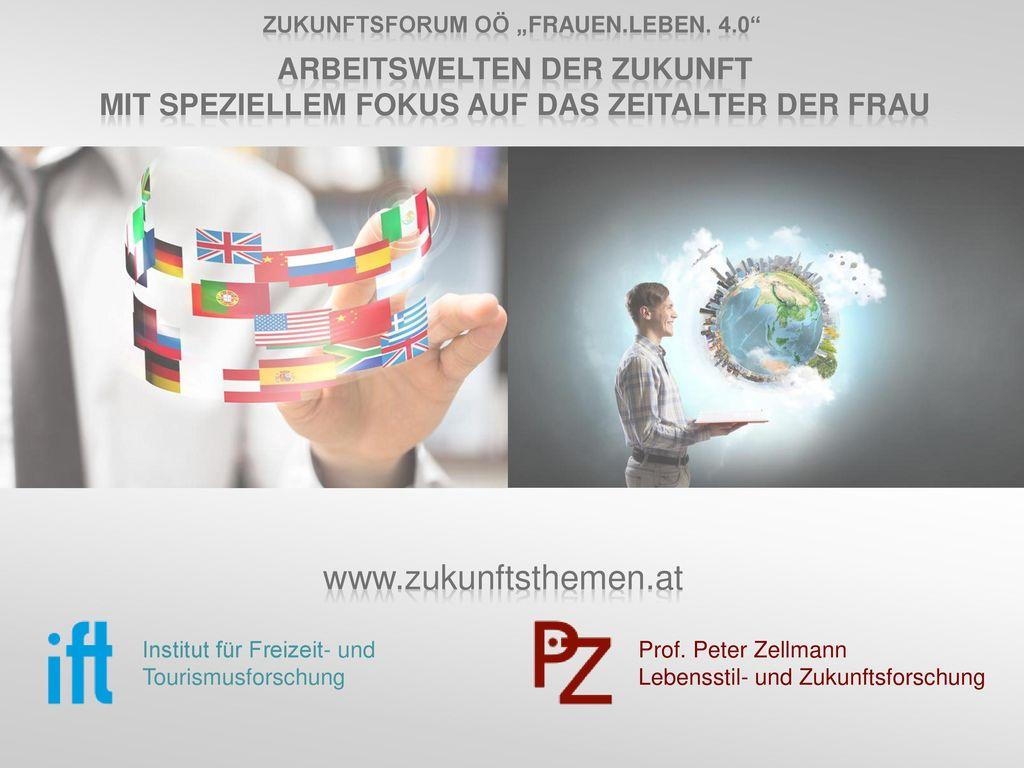 www.zukunftsthemen.at Arbeitswelten der Zukunft