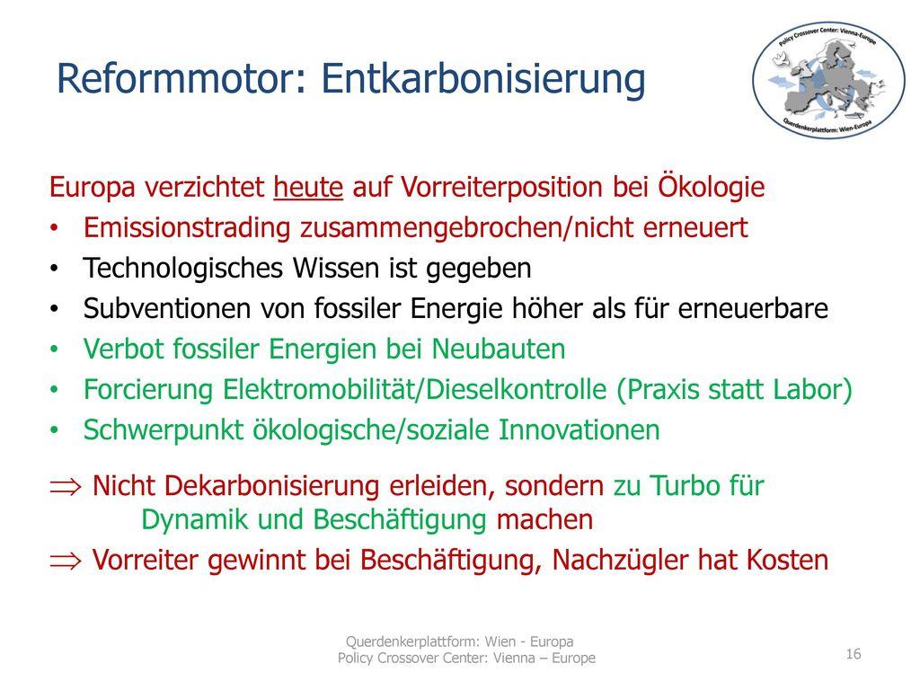 Reformmotor: Entkarbonisierung