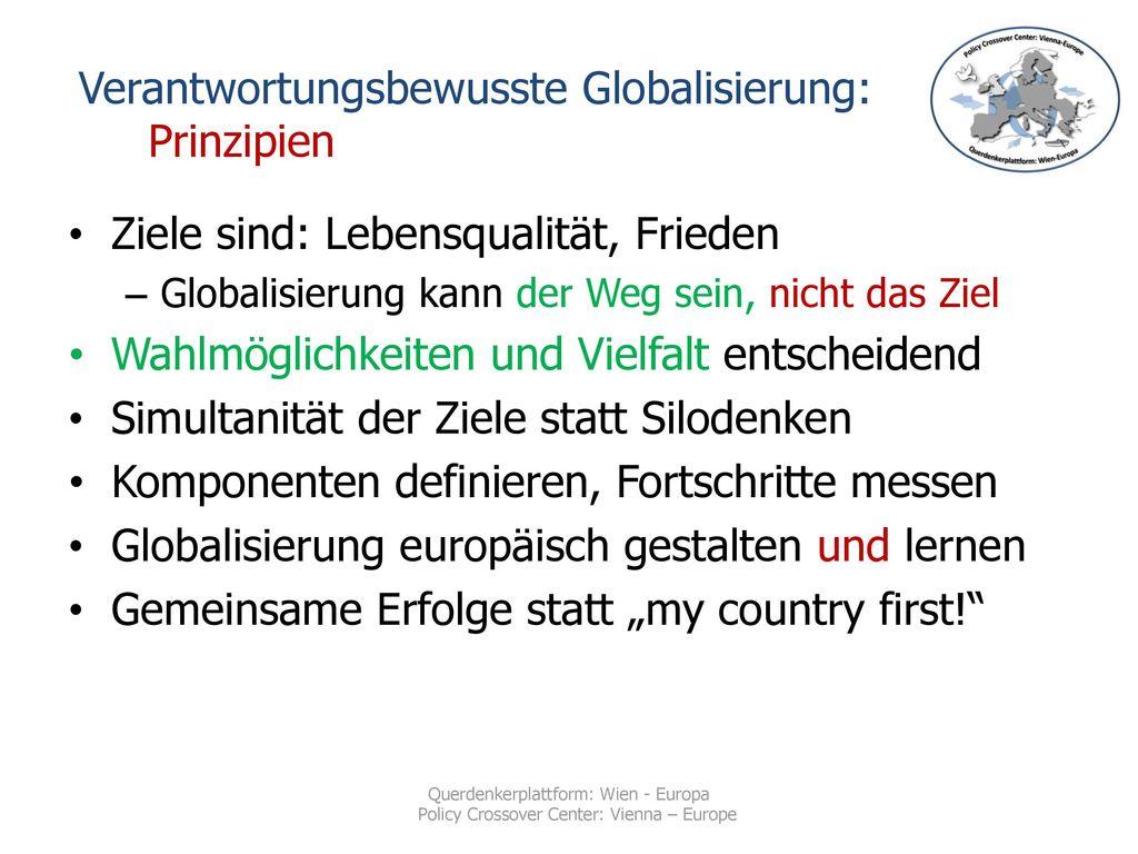 Verantwortungsbewusste Globalisierung: Prinzipien