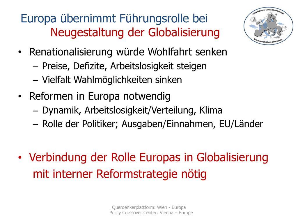 Europa übernimmt Führungsrolle bei Neugestaltung der Globalisierung