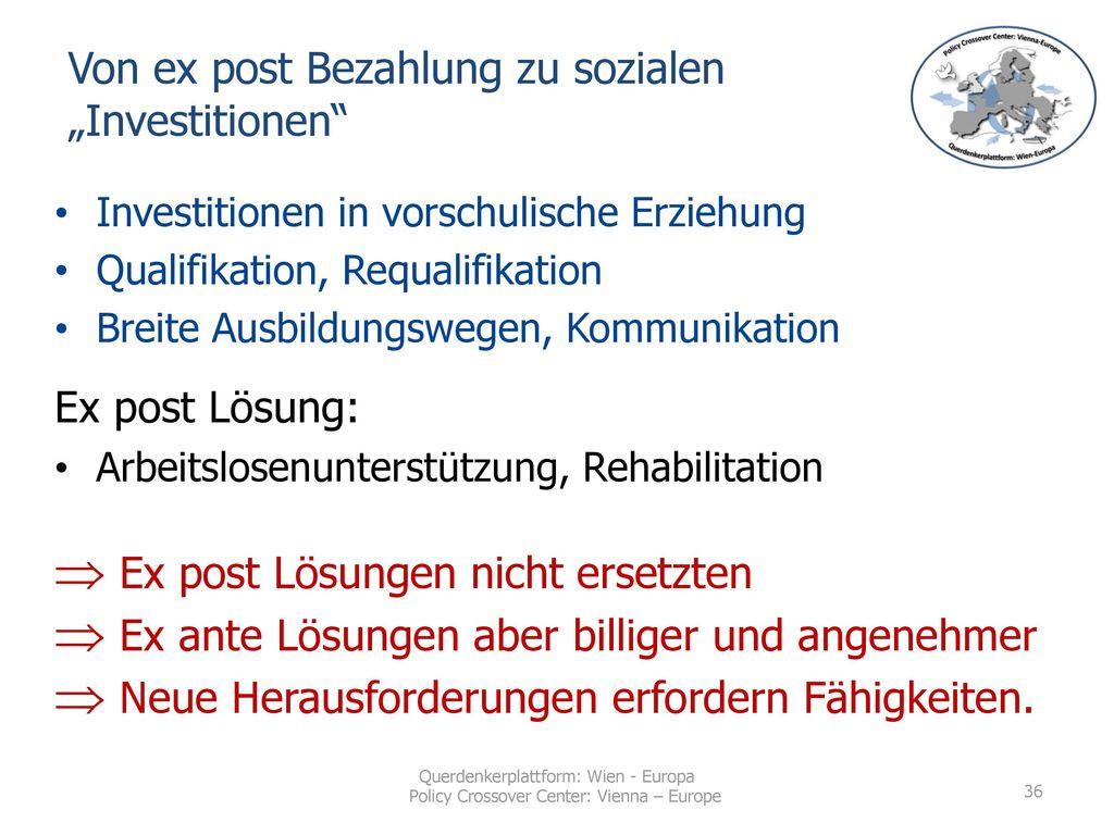 """Von ex post Bezahlung zu sozialen """"Investitionen"""
