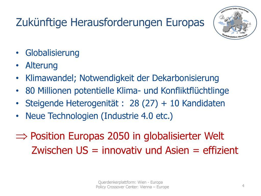 Zukünftige Herausforderungen Europas