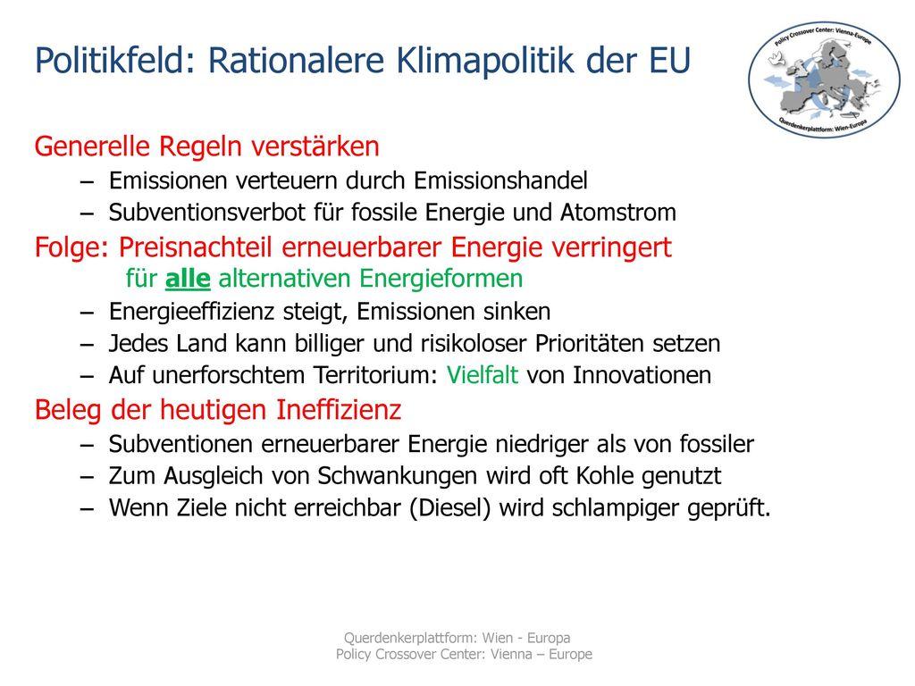 Politikfeld: Rationalere Klimapolitik der EU