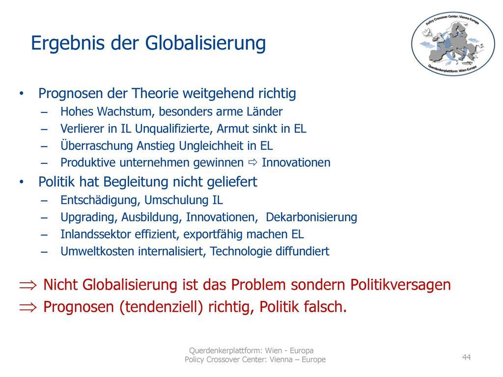 Ergebnis der Globalisierung