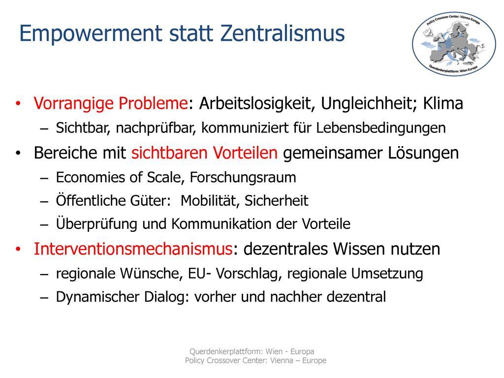Empowerment statt Zentralismus
