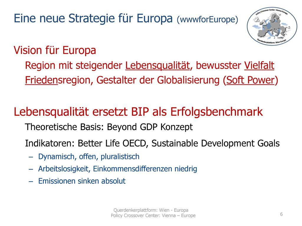 Eine neue Strategie für Europa (wwwforEurope)