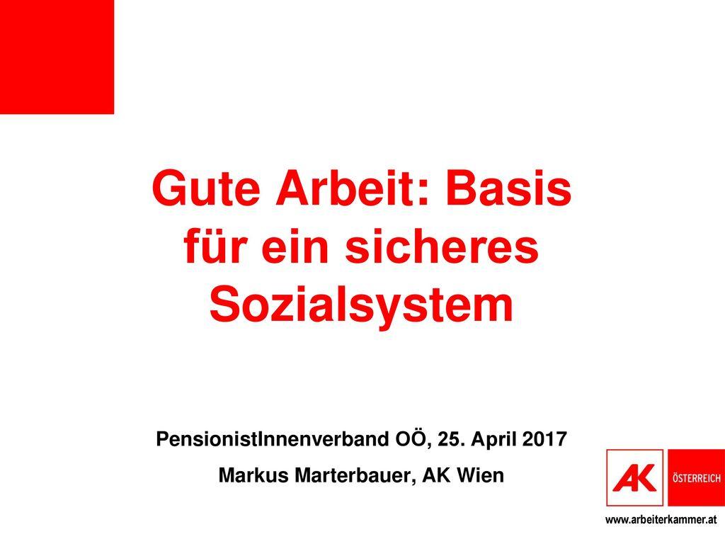 Gute Arbeit: Basis für ein sicheres Sozialsystem