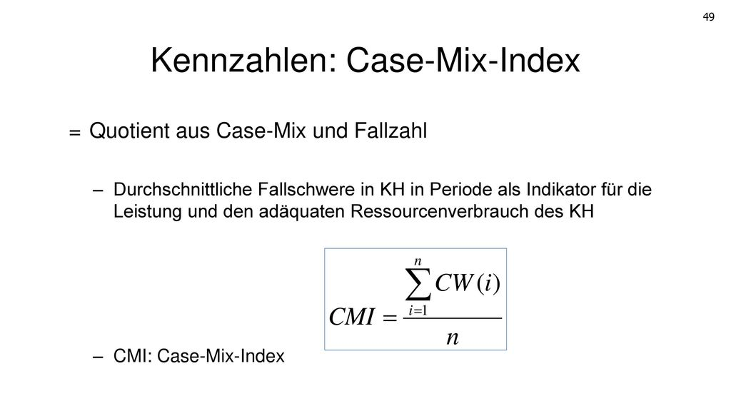 Kennzahlen: Case-Mix-Index