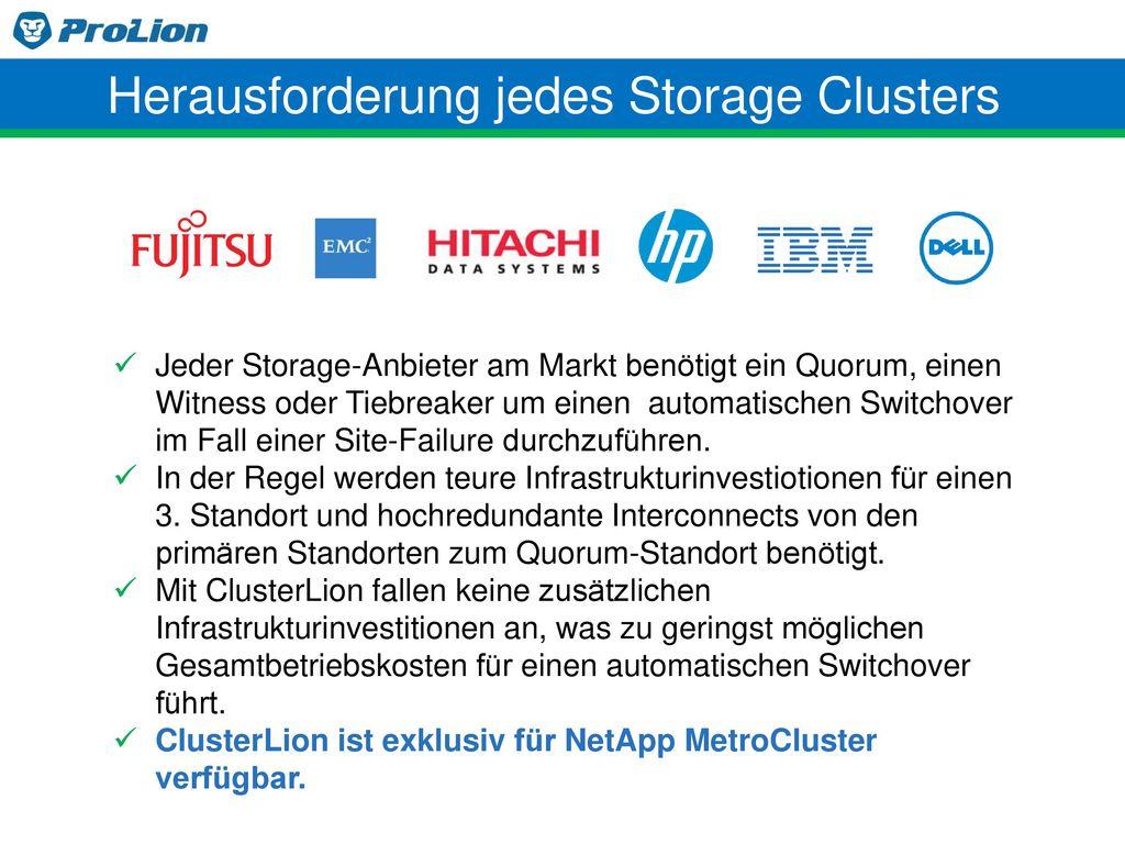 Herausforderung jedes Storage Clusters
