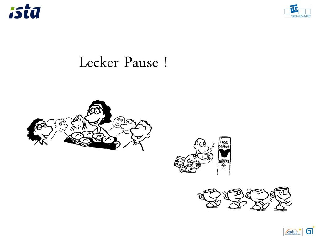 Lecker Pause !