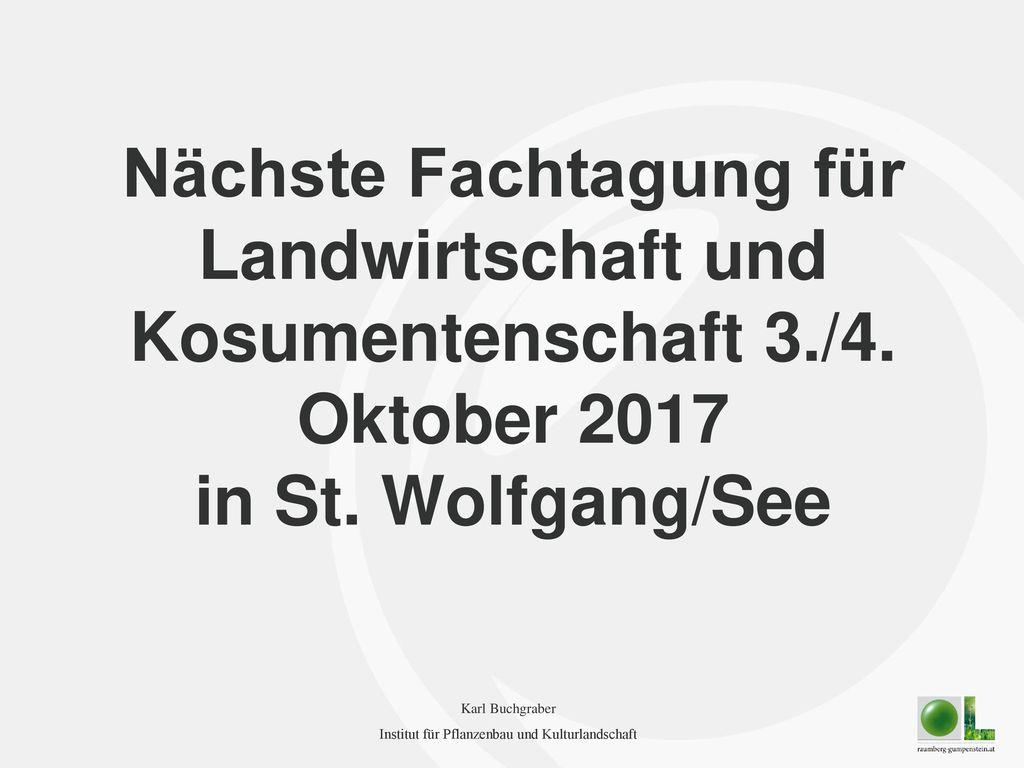 Nächste Fachtagung für Landwirtschaft und Kosumentenschaft 3. /4
